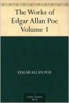 The Works of Edgar Allan Poe, Vol 1 - Edgar Allan Poe