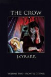 The Crow Volume 2: Irony & Despair - James O'Barr