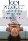 Z innej bajki - Samantha van Leer, Jodi Picoult
