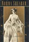Norma Shearer: A Biography - Gavin Lambert