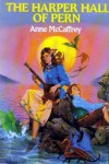 The Harper Hall of Pern - Anne McCaffrey