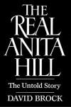 Real Anita Hill - David Brock