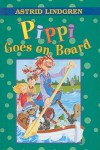 Pippi Goes on Board - Florence Lamborn, Louis S. Glanzman, Astrid Lindgren