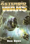 The Asteroid Wars - Ben Bova