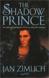 The Shadow Prince - Jan Zimlich