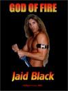 God Of Fire - Jaid Black