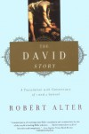 The David Story: A Translation with Commentary of 1 and 2 Samuel - Robert Alter
