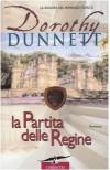 La partita delle regine (Le cronache di Lymond, #2) - Dorothy Dunnett
