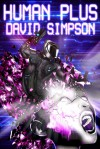 Human Plus - David  Simpson