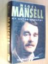 Nigel Mansell: My Autobiography - James  Allen, Nigel Mansell