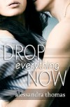 Drop Everything Now  - Alessandra Thomas