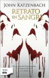 Retrato en Sangre - John Katzenbach