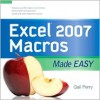 EXCEL 2007 MACROS MADE EASY (Made Easy Series) - Gail Perry