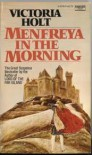 Menfreya in Morning - Victoria Holt