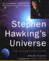 Stephen Hawking's Universe: The Cosmos Explained - David Filkin, Stephen Hawking