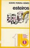Esteiros (Colecção Livros de Bolso, #1) - Soeiro Pereira Gomes