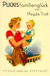 Puckis Familienglück - Magda Trott