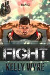 Fight - Kelly Wyre