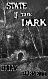 State of the Dark - Brian Barnett