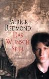 Das Wunschspiel - Patrick Redmond