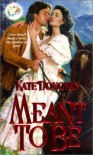 Meant To Be - Kate Donovan