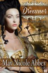 The Dreamer (Book One) (The Fall Series) - May Nicole Abbey