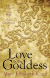 Love & The Goddess - Mary Elizabeth Coen