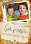 Jak pingwin /Historia niezwykłej przyjaźni - Flavio Maracchia