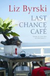 Last Chance Café - Liz Byrski