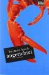 Angerichtet - Herman Koch, Heike Baryga