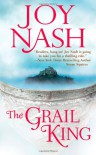 The Grail King - Joy Nash