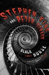 Black House: A Novel - Peter Straub, Stephen King