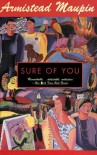 Sure of You (Tales of the City #6) - Armistead Maupin