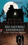 Das Nagurski-Experiment - In der Gruft der Mönche: Band 1 (German Edition) - THiLO