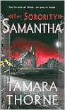 The Sorority: Samantha - Tamara Thorne