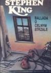 Ballada o celnym strzale - Stephen King