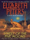Street of the Five Moons  - Elizabeth Peters
