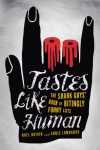 Tastes Like Human: The Shark Guys' Book of Bitingly Funny Lists - The Shark Guys, Christopher Lombardo, Noel Boivin
