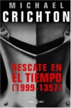 Rescate en el tiempo [1999-1357] - Michael Crichton