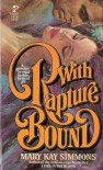 With Rapture Bound - Mary Kay Simmons