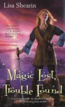 Magic Lost, Trouble Found (Raine Benares, Book 1) - Lisa Shearin