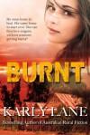 Burnt - Karly Lane