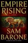 Empire Rising - Sam Barone