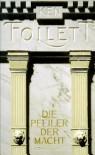 Die Pfeiler Der Macht / A Dangerous Fortune - Ken Follett