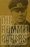 The Rommel Papers - Erwin Rommel, B.H. Liddell Hart