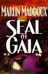 Seal of Gaia - Marlin Maddoux