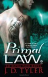 Primal Law: An Alpha Pack Novel - J.D. Tyler