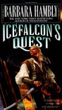 Icefalcon's Quest - Barbara Hambly