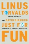 Just for Fun: The Story of an Accidental Revolutionary - Linus Torvalds, David Diamond