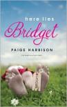 Here Lies Bridget - Paige Harbison